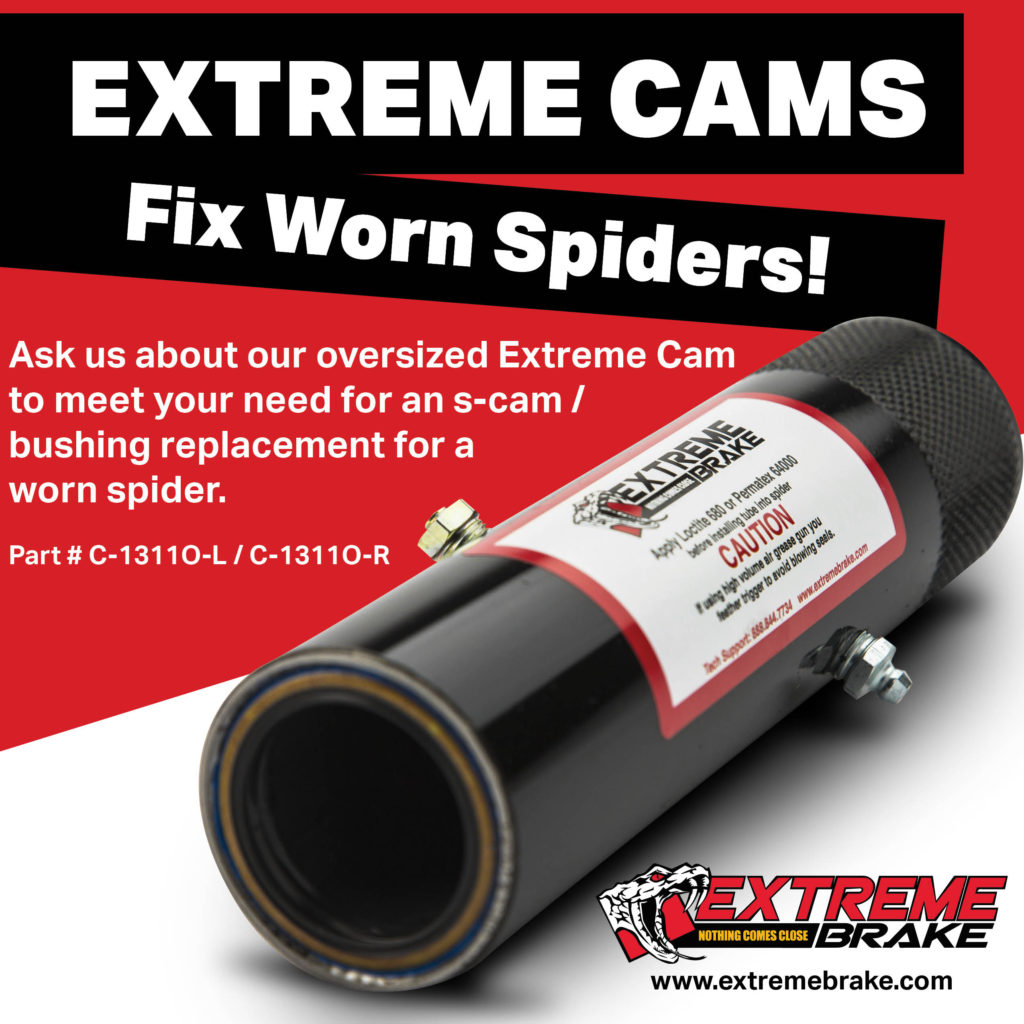 Worn Spiders? No Problem! Extreme Cams are the Solution